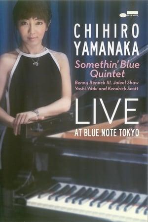 Chihiro Yamanaka Somethin' Blue Quintet - Live At Blue Note Tokyo