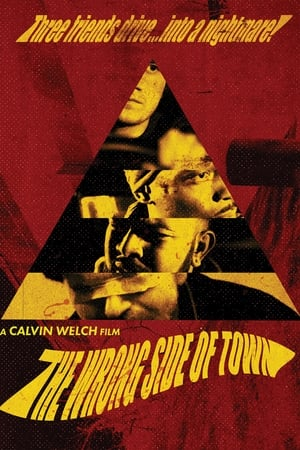 The Wrong Side of Town (2018)