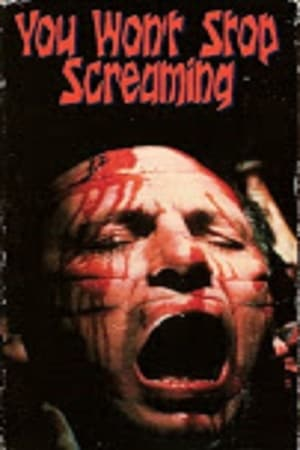 You Won't Stop Screaming (1970)