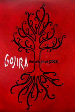 Gojira: The Link Alive