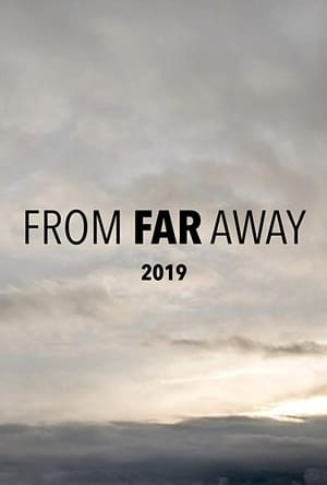 From Far Away