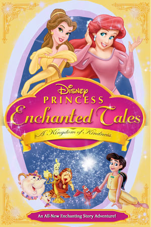 Princess Enchanted Tales - A Kingdom of Kindness