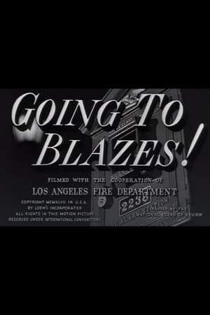 Going to Blazes!