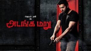 Adanga Maru (2018) HDRip Full Tamil Movie Watch Online