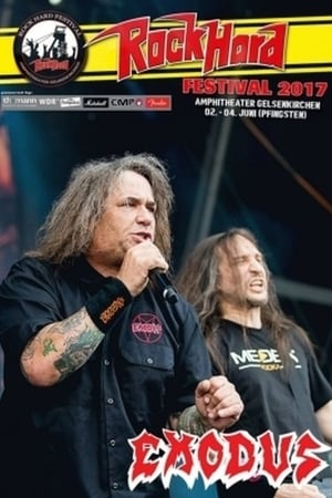 Exodus: Live at Rock Hard Festival 2017