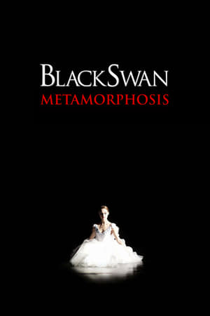 Black Swan: Metamorphosis