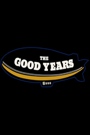 The Good Years