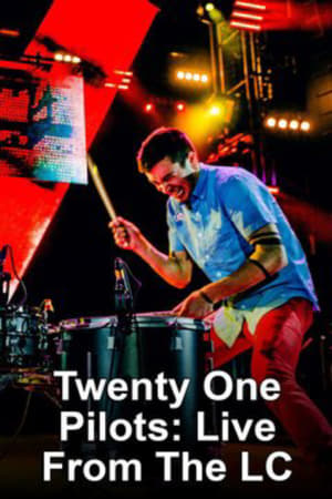 twenty one pilots: Live From The LC