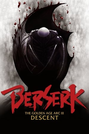 Berserk, l'âge d'or - Partie 3 - La Descente aux enfers