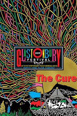 The Cure - Live at Glastonbury 2019