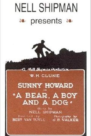 A Bear, a Boy and a Dog