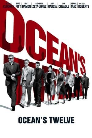 Télécharger Ocean's Twelve ou regarder en streaming Torrent magnet