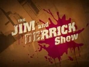 Jim and Derrick