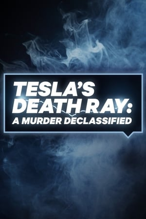 Tesla's Death Ray: A Murder Declassified Season 1 Episode 2