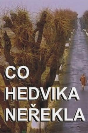 Co Hedvika neřekla