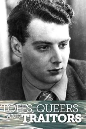 Toffs, Queers and Traitors: The Extraordinary Life of Guy Burgess