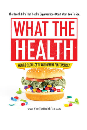 Watch What the Health Full Movie