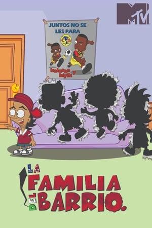 La Familia del Barrio en streaming