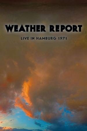 Weather Report Live In Hamburg 1971