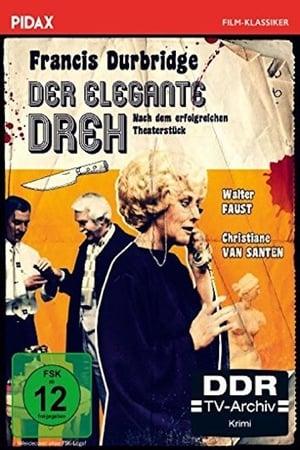 Francis Durbridge - Der elegante Dreh