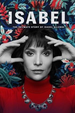 VER Isabel: La Historia Íntima de la Escritora Isabel Allende (2021) Online Gratis HD