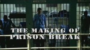 Prison Break Season 0 : The Making of Prison Break