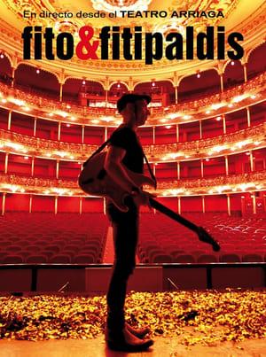 Fito & Fitipaldis - En directo desde el Teatro Arriaga