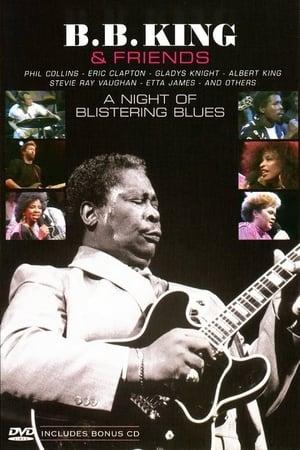 B.B. King & Friends - A Night Of Blistering Blues