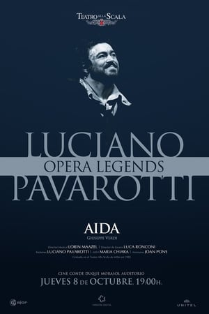 OPERA LEGENDS: LUCIANO PAVAROTTI EN AIDA - OPERA DIFERIDO (2018)