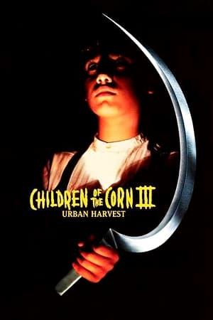 Watch Children of the Corn III: Urban Harvest Full Movie
