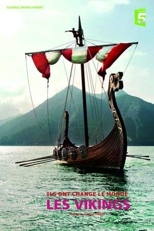 Ils ont changé le monde - Les Vikings
