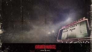 Watch Grindhouse (2017)