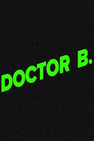 Doctor B