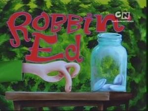 Robbin' Ed