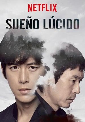 Sueño lúcido (Loosideu Deurim) (Lucid Dream ) (2017)