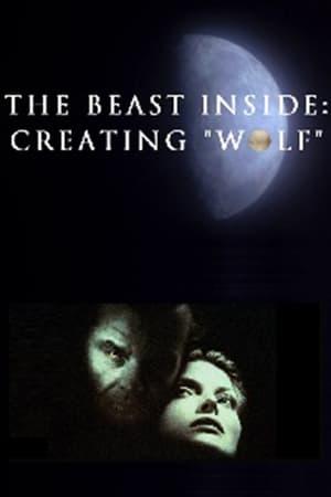 The Beast Inside: Creating 'Wolf'