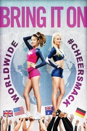 Bring It On: Worldwide #Cheersmack (2017)
