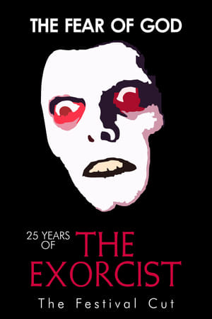 The Fear of God: 25 Years of The Exorcist