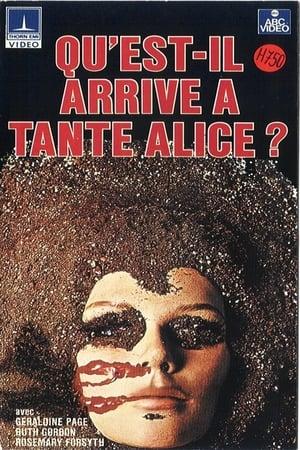 Qu'est-il arrivé à tante Alice?