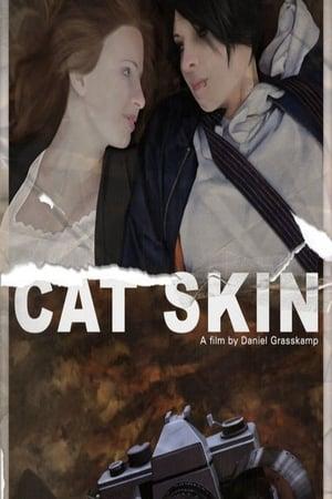 Cat Skin (2017)