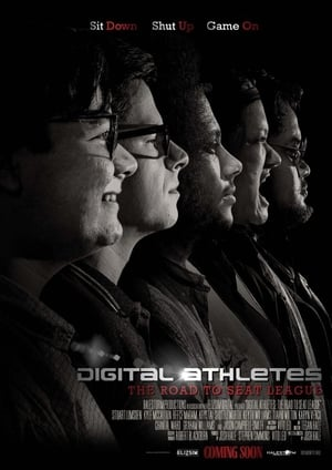 Digital Athletes: The Road to Seat League (2017)