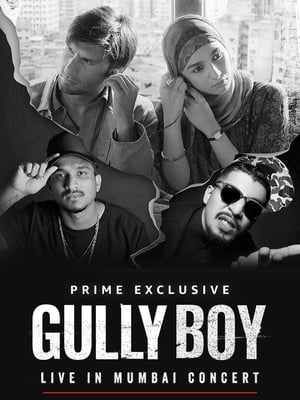 Gully Boy: Live In Concert (2019)