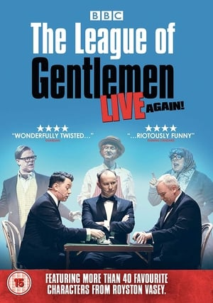 The League of Gentlemen - Live Again! (2018)