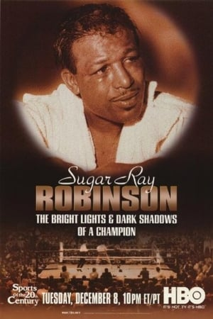 Sugar Ray Robinson: The Bright Lights and Dark Shadows of a Champion