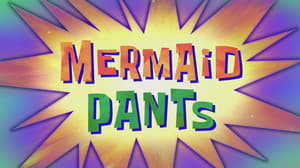 SpongeBob SquarePants Season 10 : MermaidPants