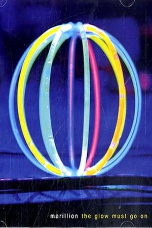 Marillion - The Glow Must Go On!