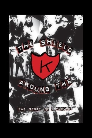 The Shield Around the K (2000)