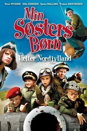 Min søsters børn vælter Nordjylland