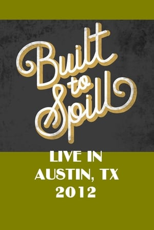 Built To Spill Live in Austin, TX