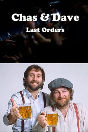 Chas & Dave Last Orders